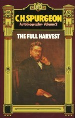 Cover Image of 'C.H. Spurgeon Autobiography Volume 2'